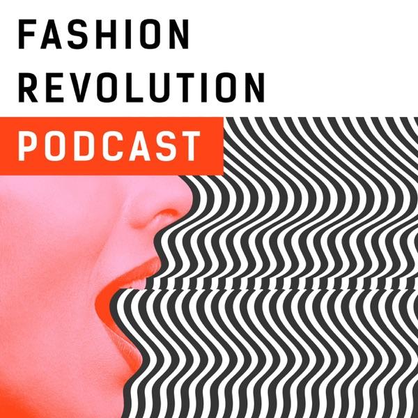 Fashion Revolution Podcast