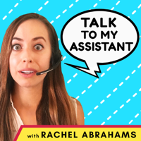 Talk to My Assistant podcast