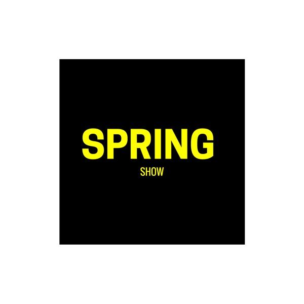 Spring Show Podcast