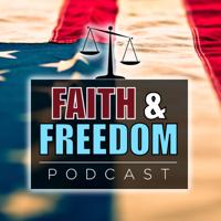 Faith and Freedom podcast
