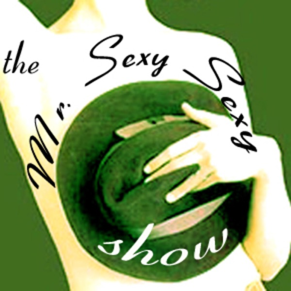 The Mr. Sexy Sexy Show