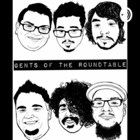 Gents of The Round Table podcast