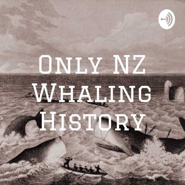 Only NZ Whaling History
