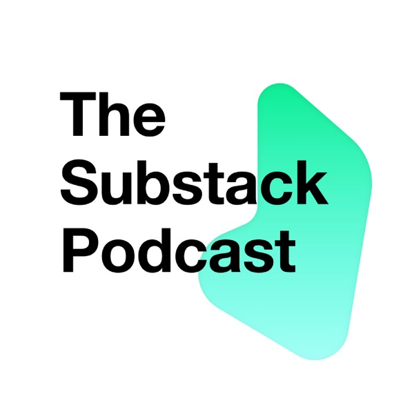 The Substack Podcast