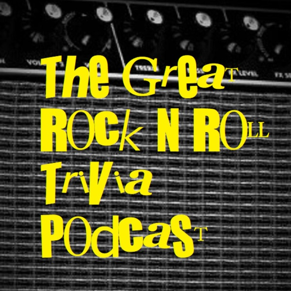 The Great Rock N Roll Trivia Podcast
