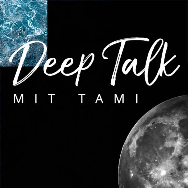 Deep Talk mit Tami