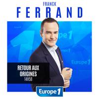 Retour aux origines de Franck Ferrand podcast