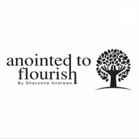 Anointed to Flourish podcast