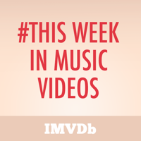 This Week In Music Videos podcast