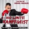 No Limits! Kampfgeist - mit Daniel Huchler artwork