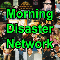Morning Disaster Network podcast