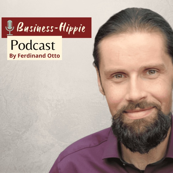 BusinessHippie. Dein Podcast für harmonischen Erfolg