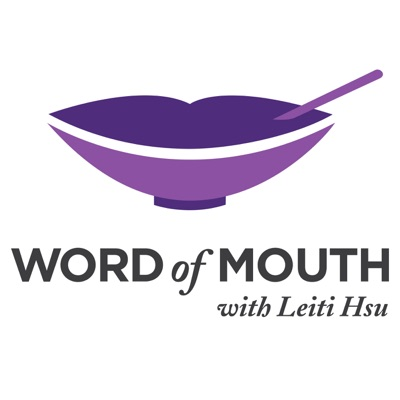 WORD OF MOUTH with Leiti Hsu
