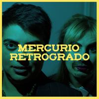 Mercurio Retrógrado podcast