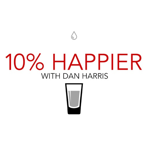 Cover image of 10% Happier with Dan Harris
