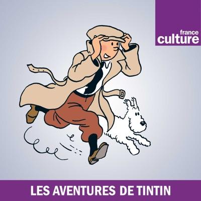 Les Aventures de Tintin:France Culture