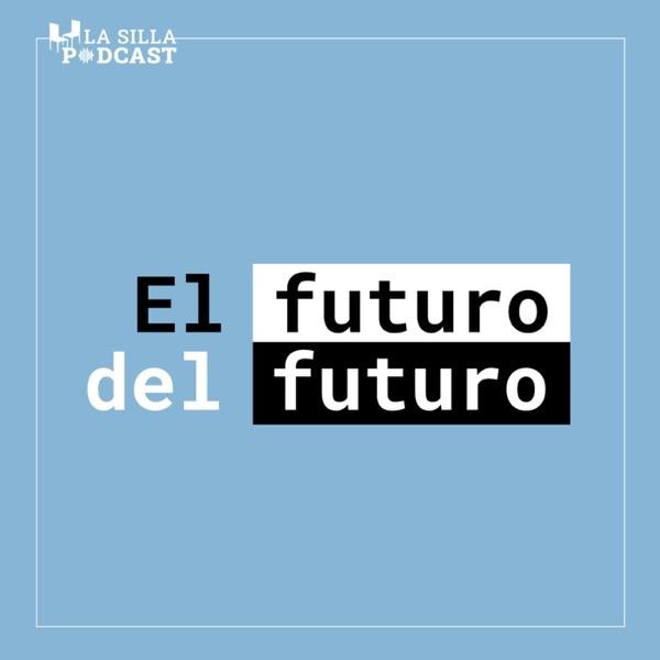 El futuro del futuro-La Silla Vacía