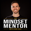 The Mindset Mentor - Rob Dial: Motivational Speaker, Author and Coach