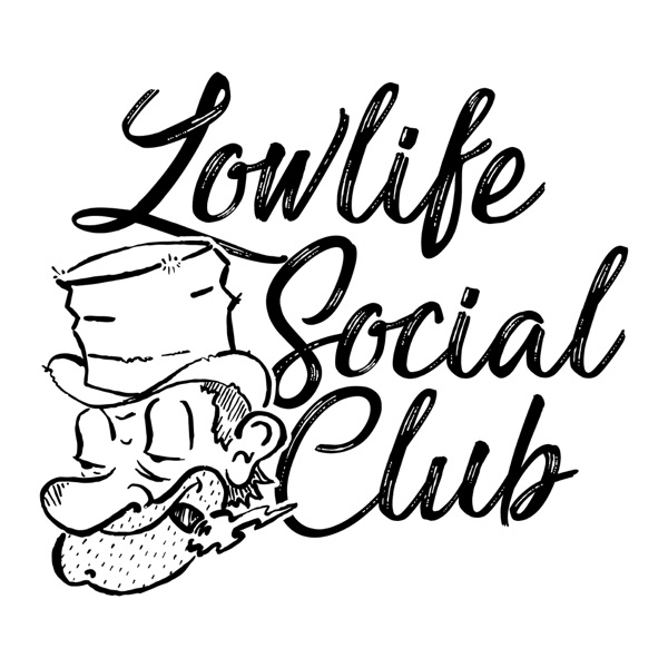 Lowlife Social Club
