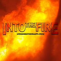 intothefire's podcast podcast