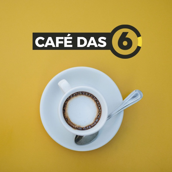 Café das 6 | Podcast do 6 Minutos