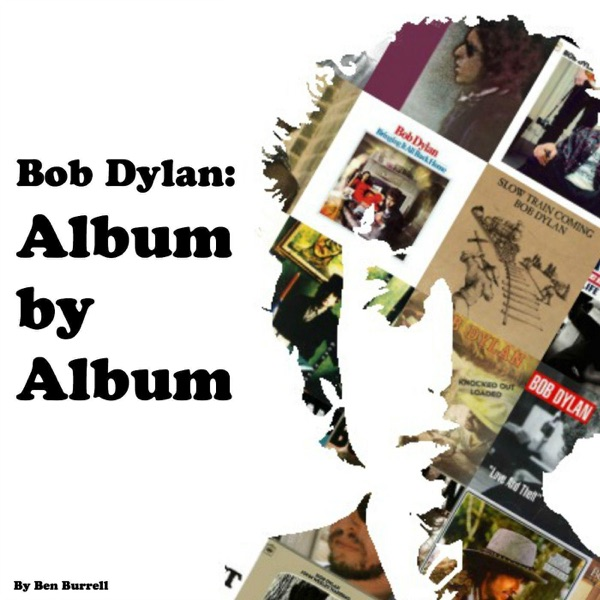 Bob Dylan: Album By Album