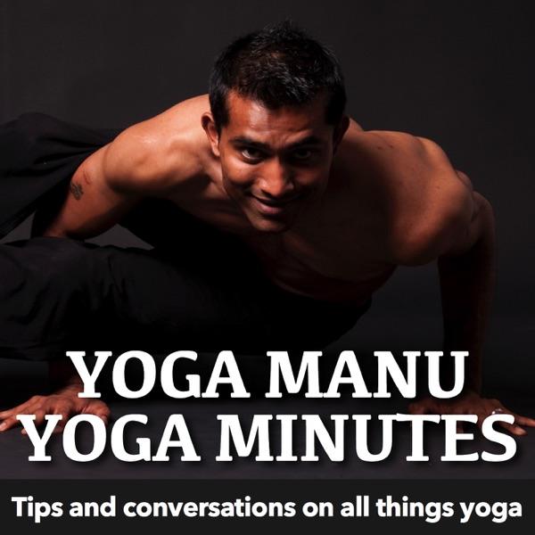 Yoga Manu Yoga Minutes