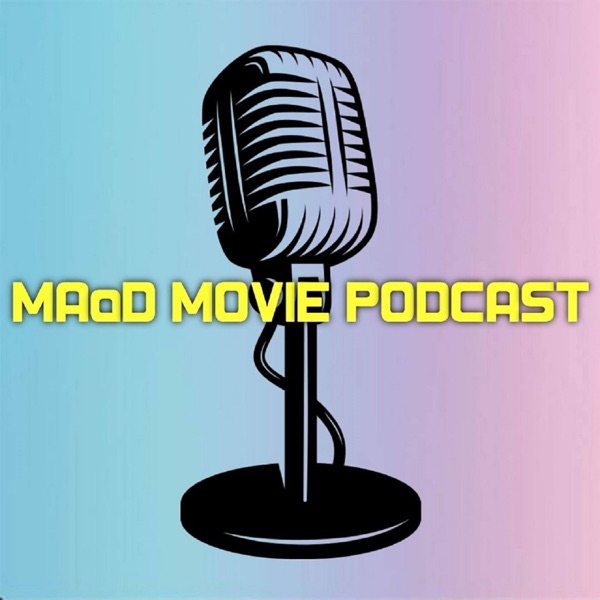 039 - IT Chapter 2 - MAaD Movie Podcast