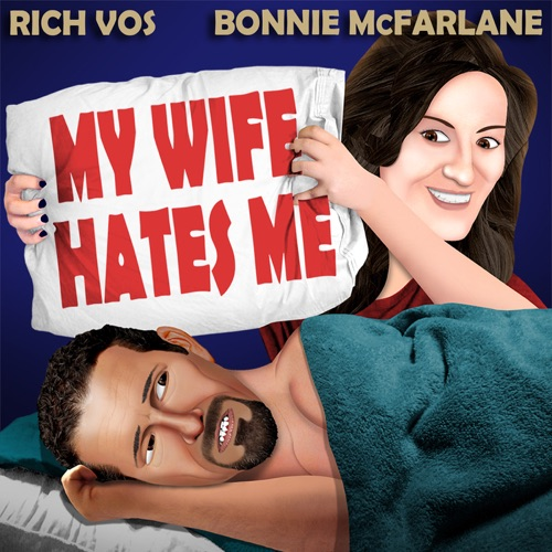 """Vos and Bonnie's """"My Wife Hates Me"""" Image"""