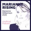 Marianne Rising - Marianne Williamson 2020 Unofficial Podcast artwork