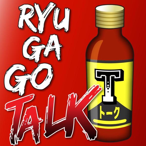 Ryu Ga Go-TALK