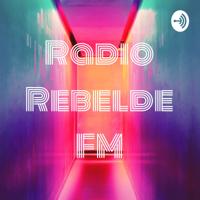 Radio Rebelde FM podcast
