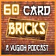 60 Card Bricks: A Yu-Gi-Oh Podcast