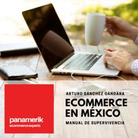 Ecommerce México Manual de Supervivencia podcast