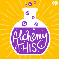 Podcast cover art for Alchemy This