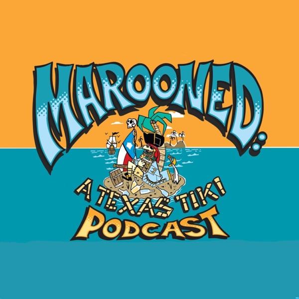 Marooned: A Texas Tiki Podcast
