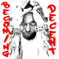 Becoming Decent podcast