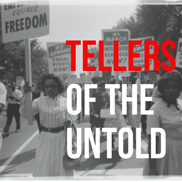 Tellers of the Untold