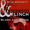 Underwood and Flinch: Blood and Smoke artwork