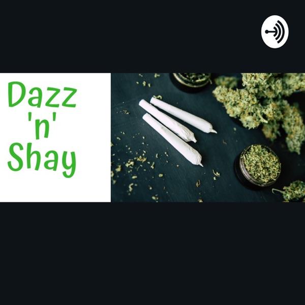 Dazz N Shay