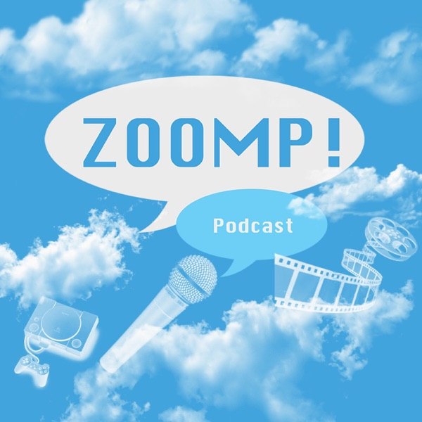 Zoompcast: An Entertainment Podcast