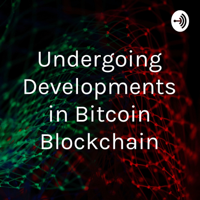 Bitcoin - A Bank in Your Pocket podcast