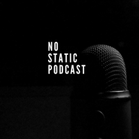 No Static Podcast podcast