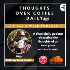 Thoughts Over Coffee Daily