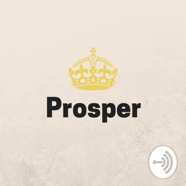 Episode 0: Prosper Podcast Intro