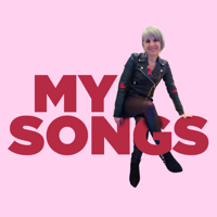 My Songs podcast