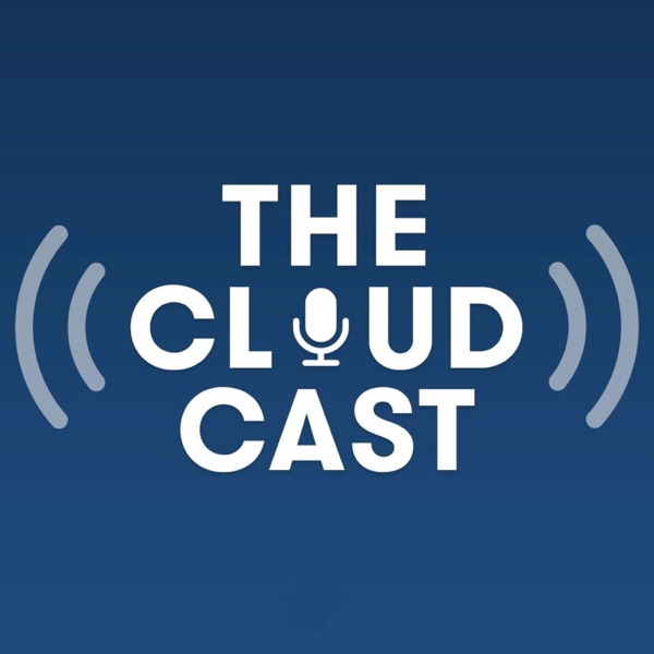 The Cloudcast (.net) - Weekly Cloud Computing Podcast