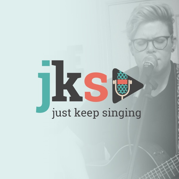 Just Keep Singing