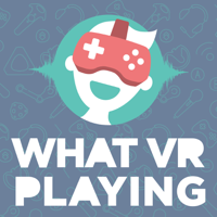 WHAT VR PLAYING - Der Virtual Reality Gaming Podcast podcast