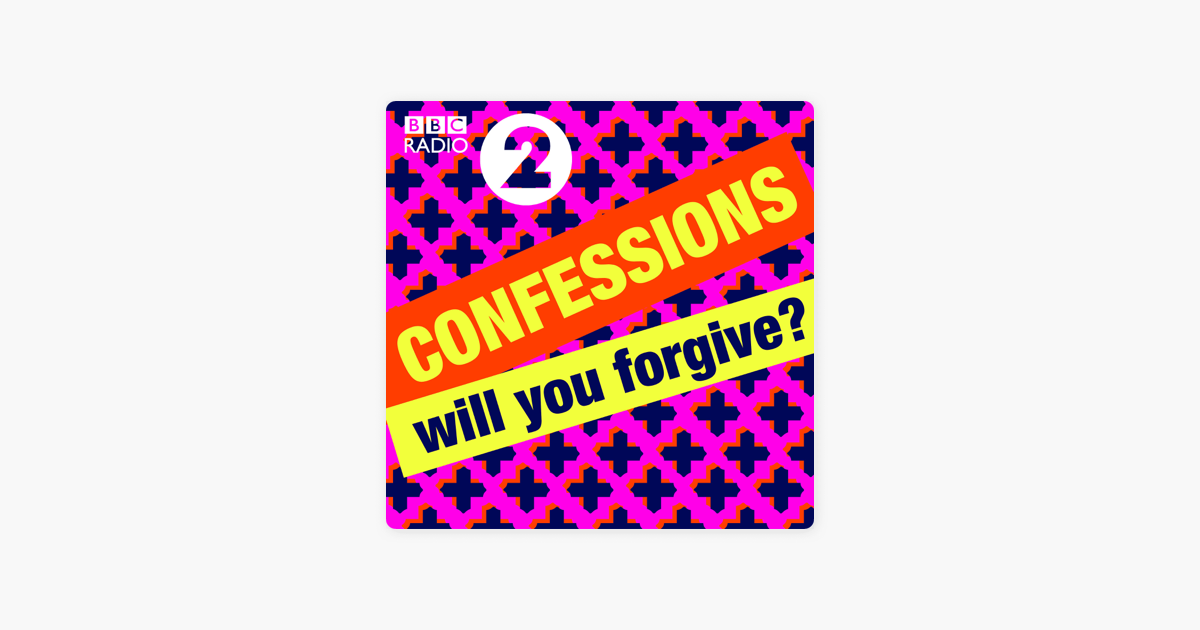 Radio 2's Confessions on Apple Podcasts